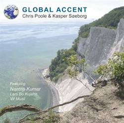 Chris Poole & Kasper Søeborg:<BR>\'Global Accent\' - CD