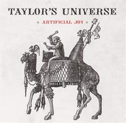 Taylor\'s Universe:<BR>\'Artificial Joy\' - CD