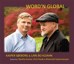 Kasper Søeborg & Lars Bo Kujahn<BR>\'Word\'n Global\' - CD